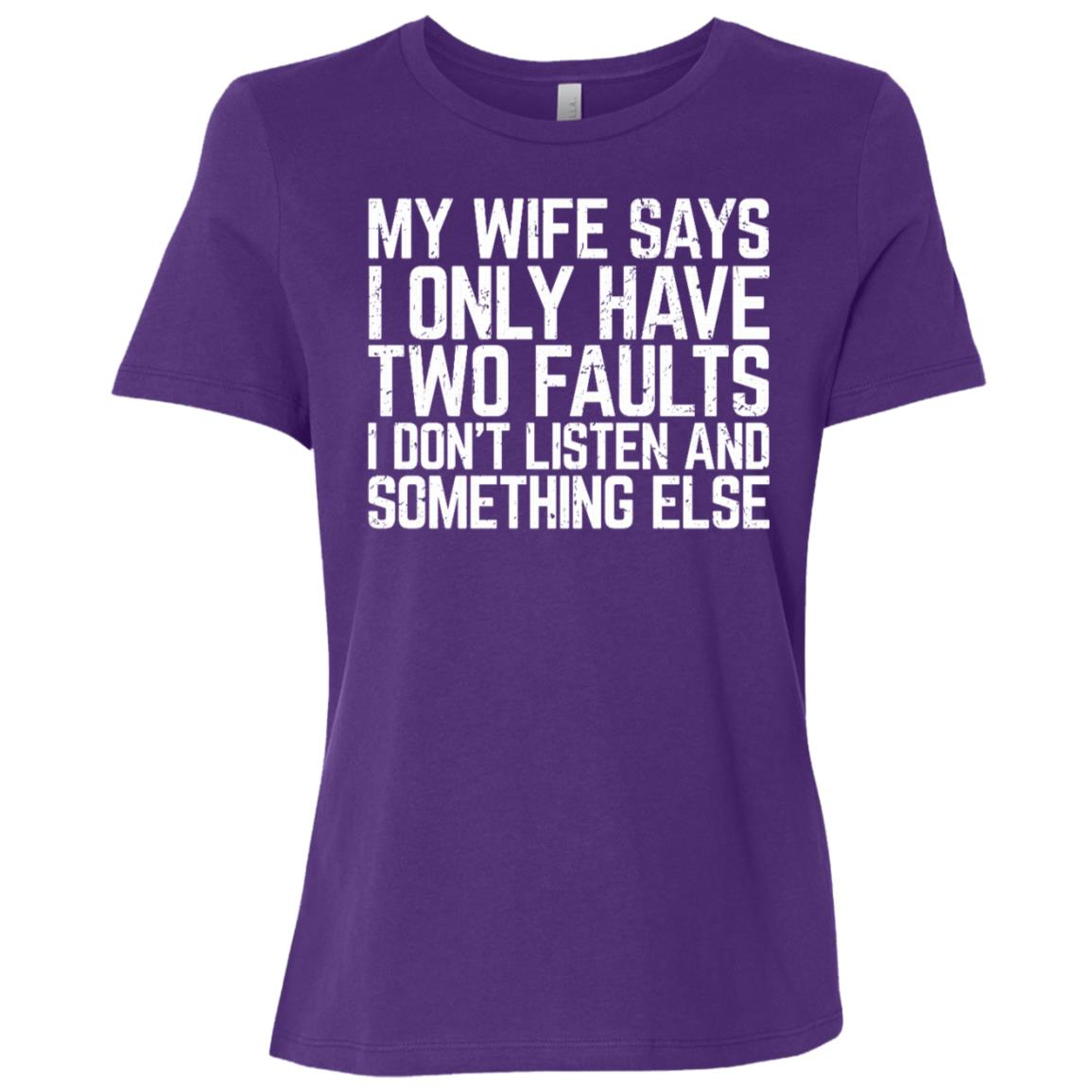 My Wife Says I Only Have Two Faults Husband Sleeves Women Short Sleeve T-Shirt