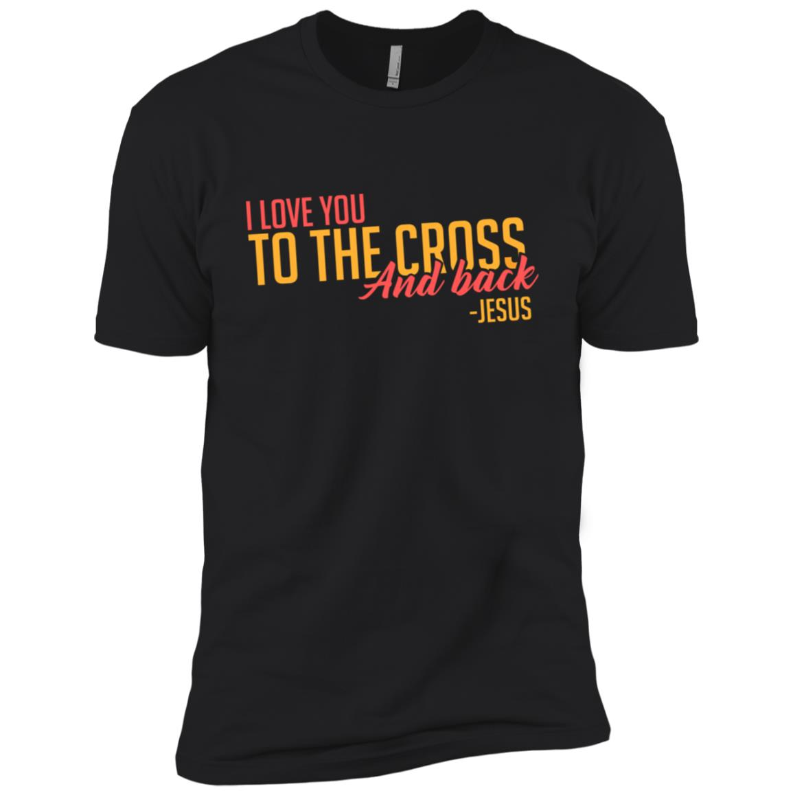 I Love You To The Cross And Back Christian Ls Men Short Sleeve T-Shirt
