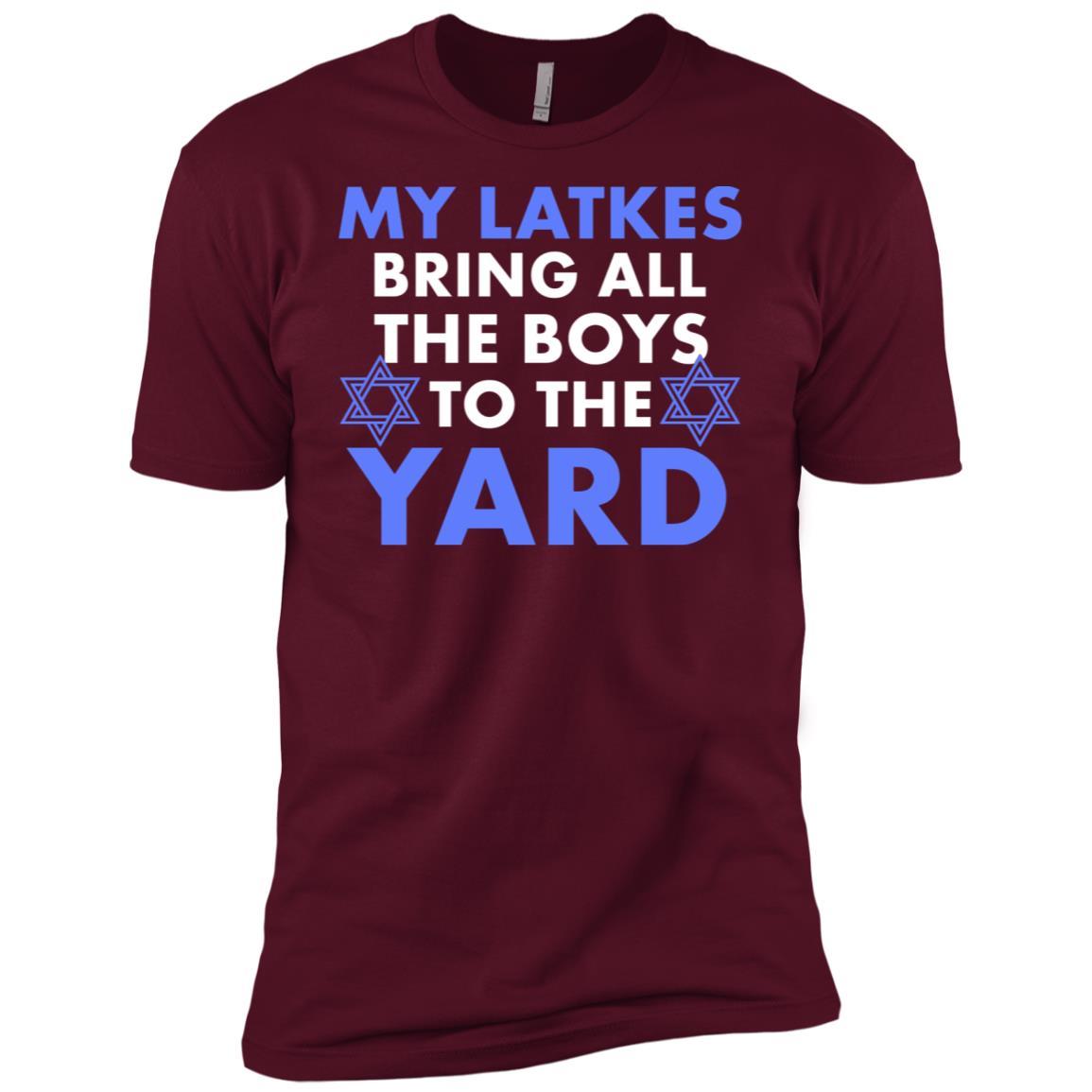 My Latkes Bring All The Boys To The Yard Hanukkah Gift Men Short Sleeve T-Shirt