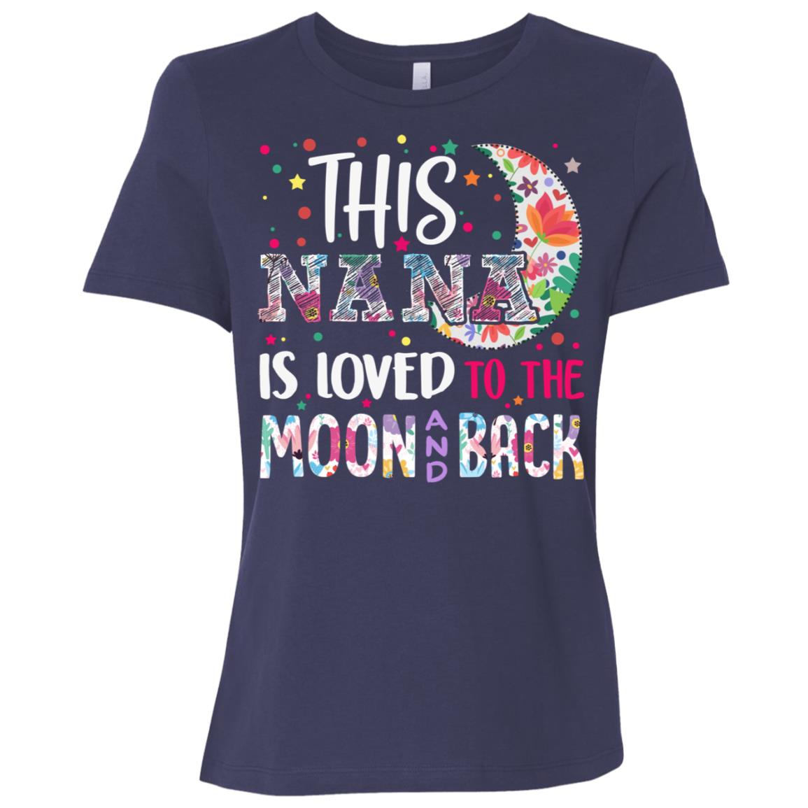 This Nana is loved to the moon and back Women Short Sleeve T-Shirt