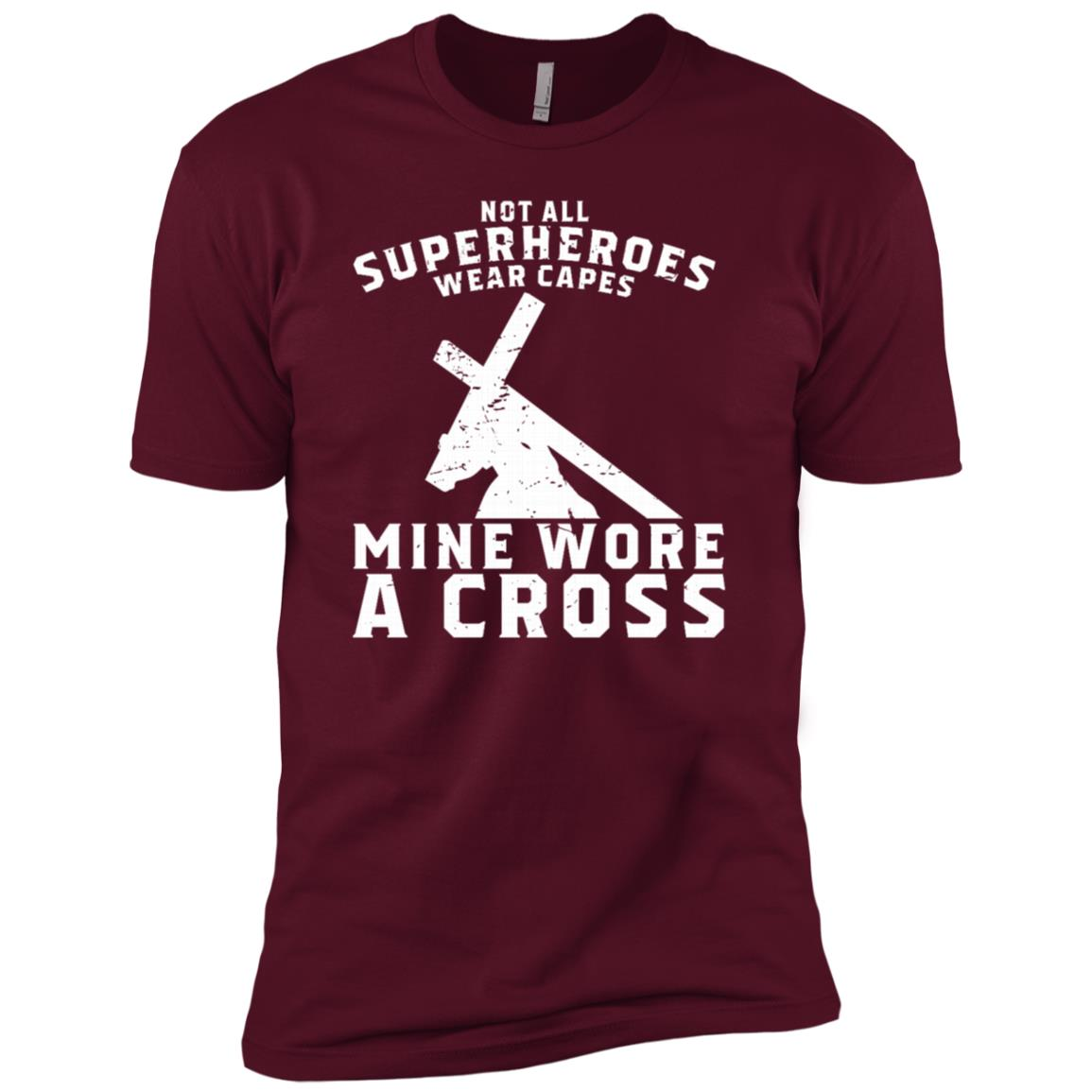 Not All Superheroes Wear Capes Mine Wore A Cross Jesus Gift-2 Men Short Sleeve T-Shirt