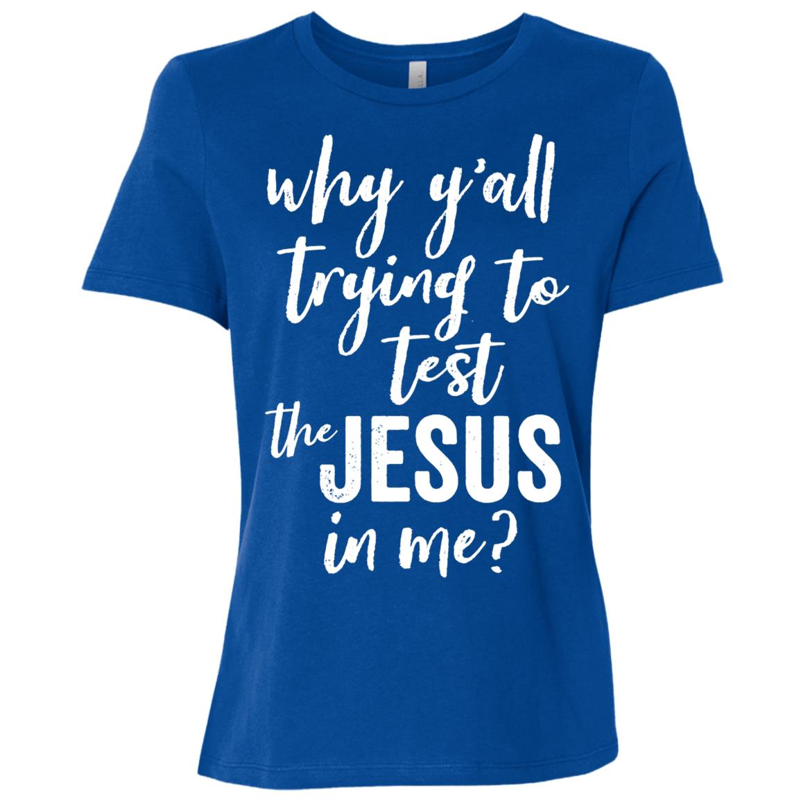Why Yall Trying To Test The Jesus In Me Script (Dark) Women Short Sleeve T-Shirt