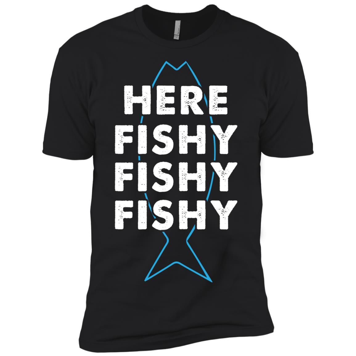 Fishing Funny Here Fishy Fishy Fishy Men Short Sleeve T-Shirt