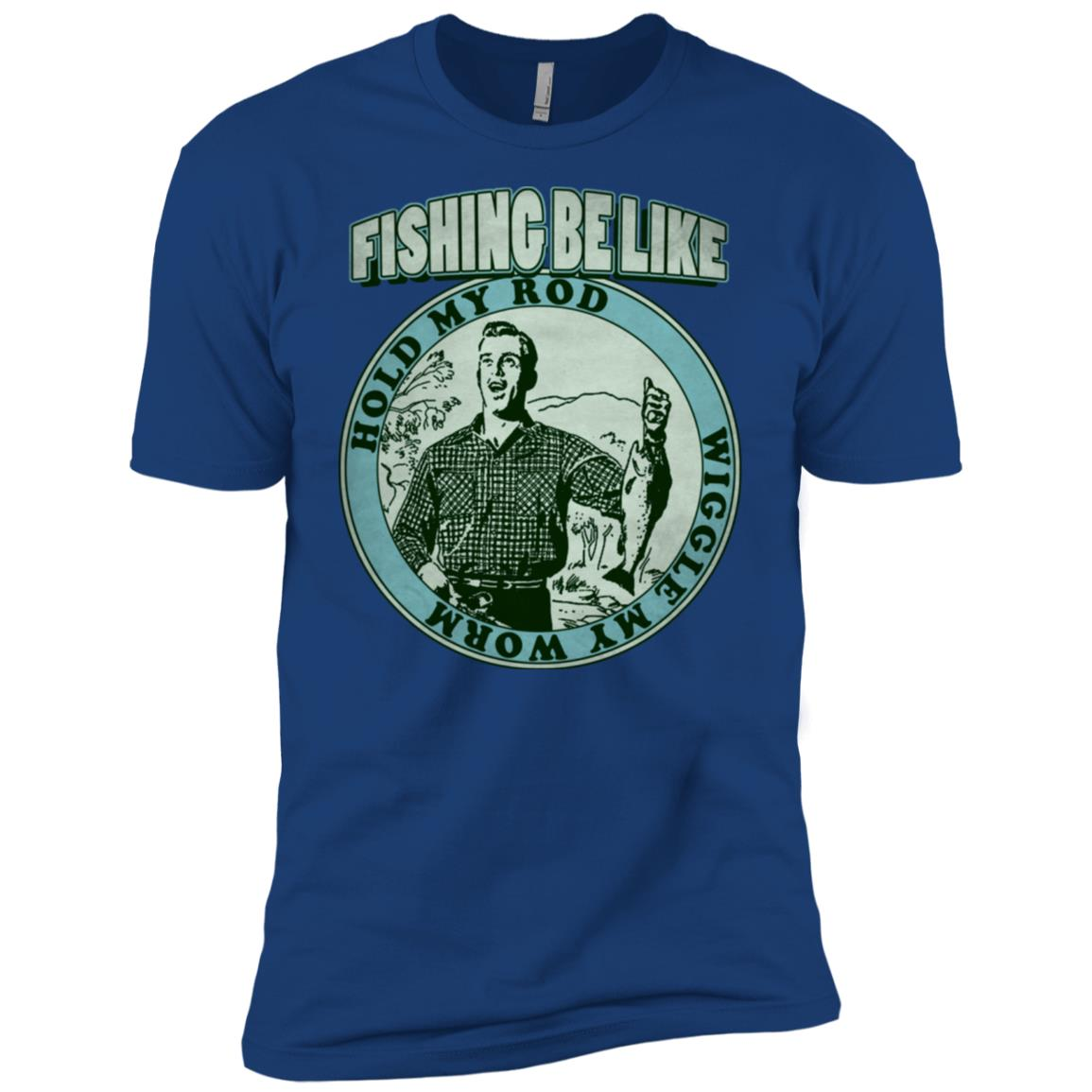 Fishing Be Like Hold My Rod Wiggle My Worm (Cyan) Men Short Sleeve T-Shirt