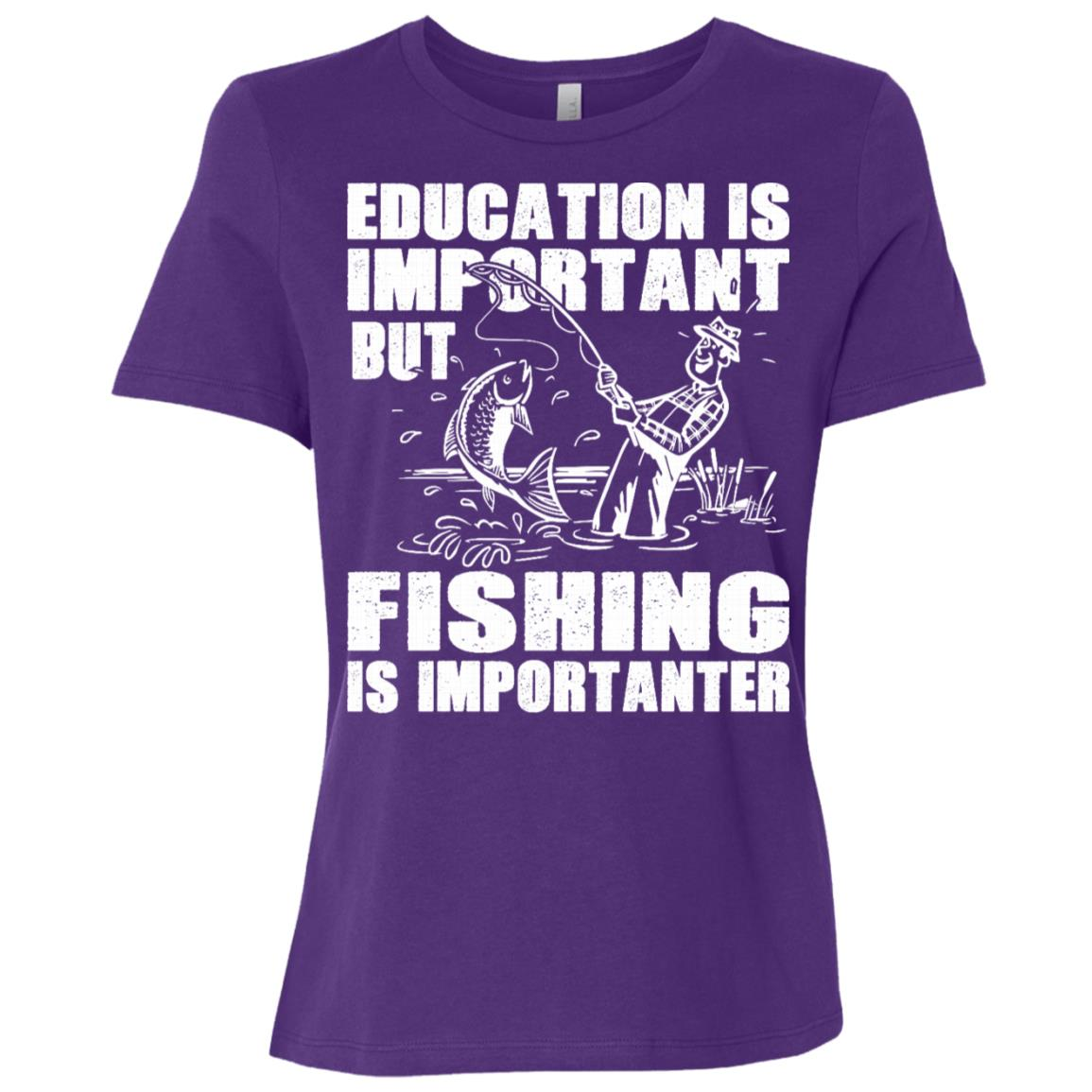 Education Is Important But Fishing Is Importanter Women Short Sleeve T-Shirt