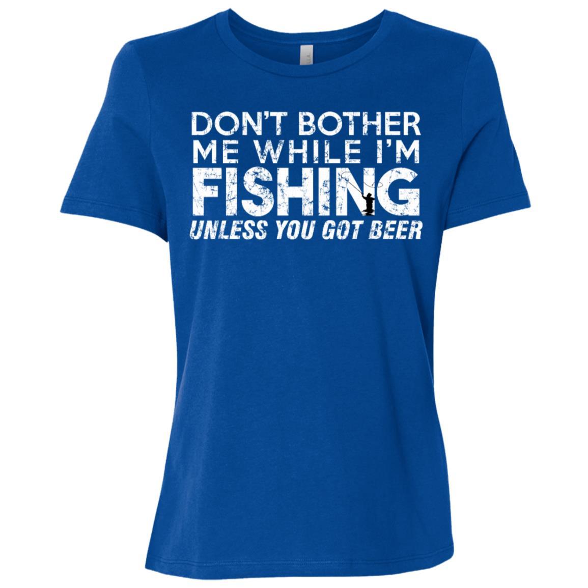 Fishing Funny Sarcasm Quotes Joke Hobbies Humor Women Short Sleeve T-Shirt