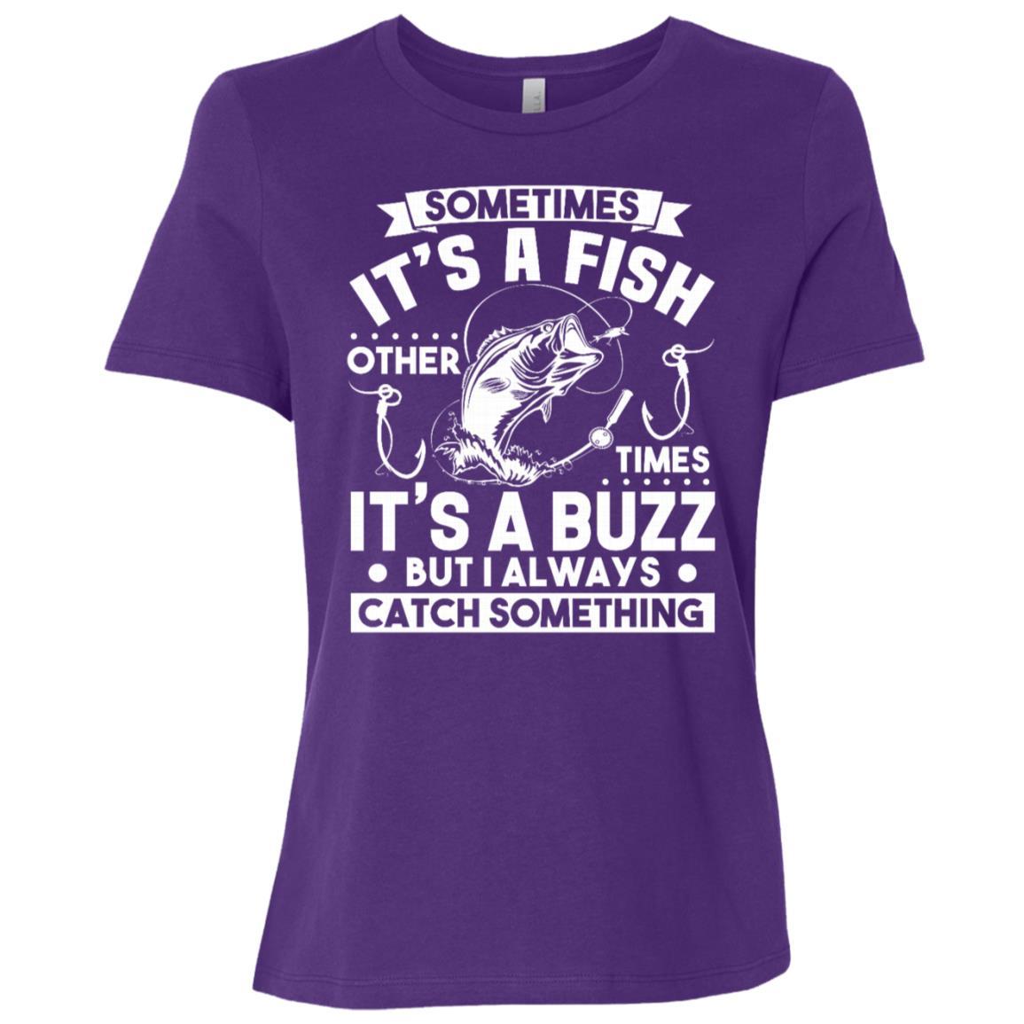 Funny Fishing , Sometimes It's A Fish Fishing Women Short Sleeve T-Shirt