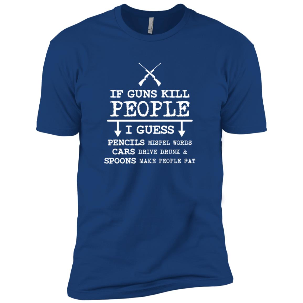 Funny Hunting Rifles Gun Rights Sarcastic Tee Men Short Sleeve T-Shirt