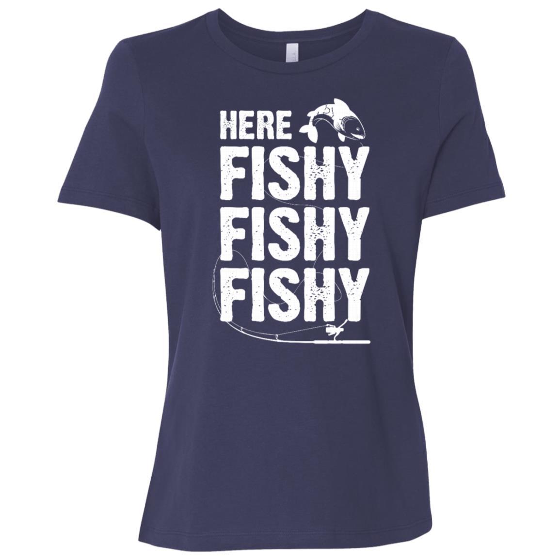 Funny Here Fishy Fishy Fishy Fisherman -2 Women Short Sleeve T-Shirt