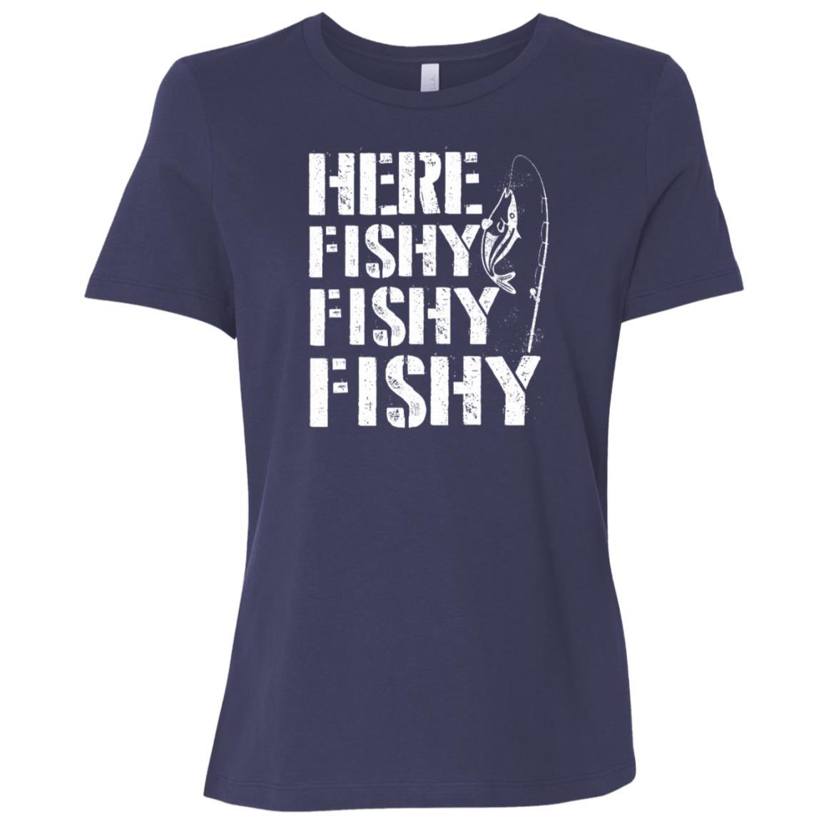 Funny Here Fishy Fishy Fishy Fisherman Women Short Sleeve T-Shirt