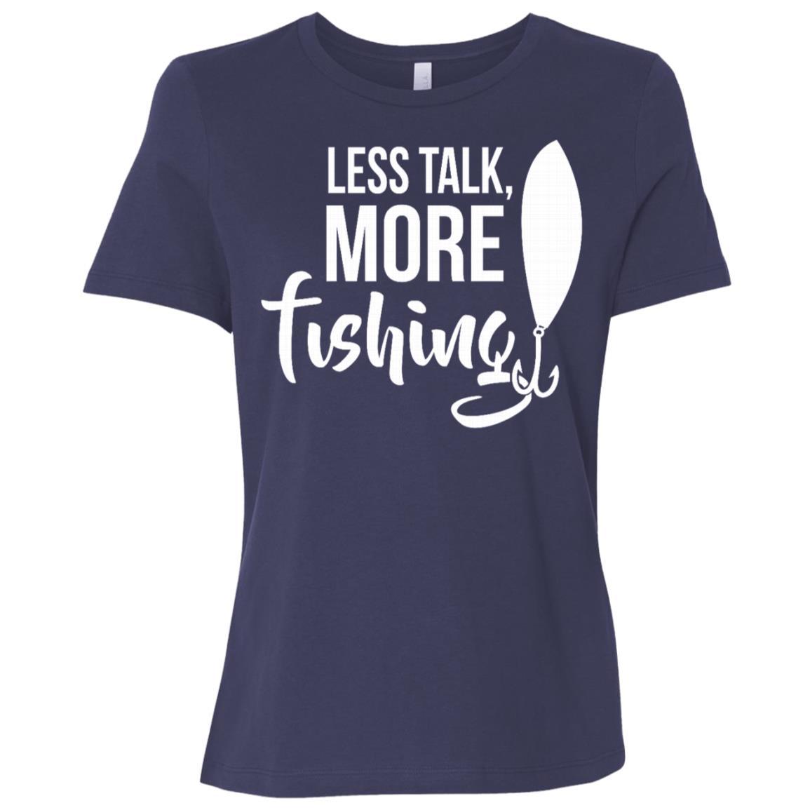 Less Talk More Fishing Funny Humor Hobby Women Short Sleeve T-Shirt