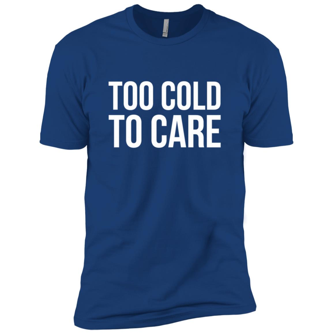 Too Cold To Care Snow Winter Cold Skiing Men Short Sleeve T-Shirt