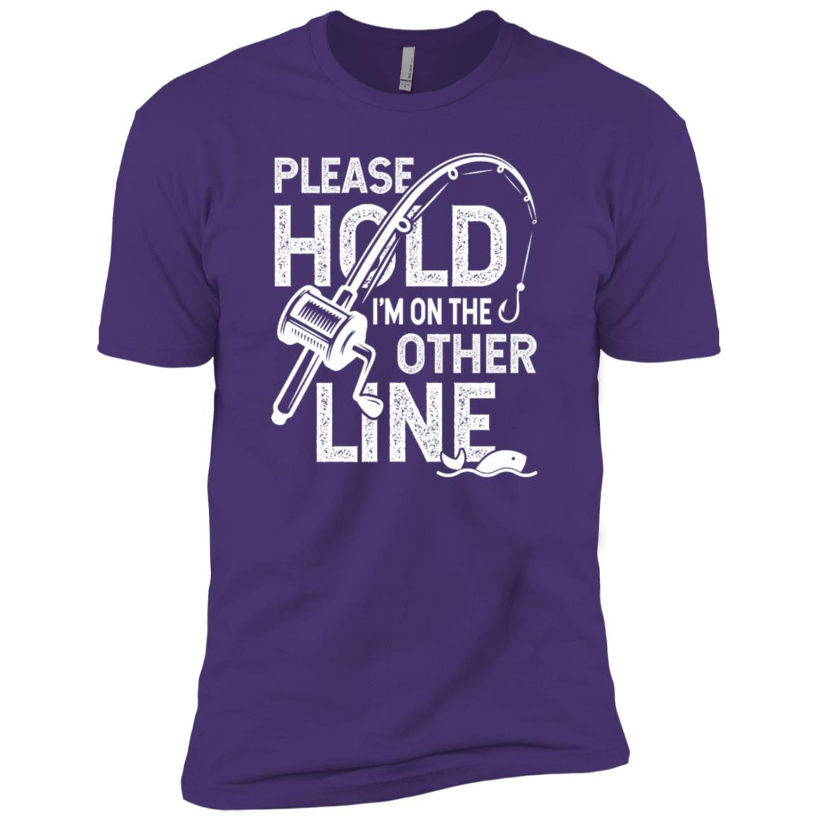 Please Hold I'm On The Other Line Fishing Fisherman Men Short Sleeve T-Shirt