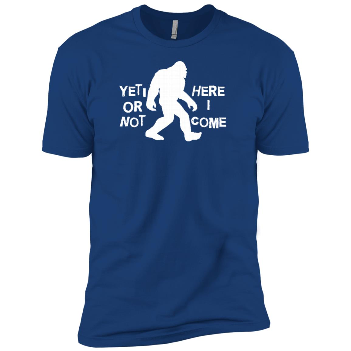 Yeti or Not Here I Come Funny Bigfoot Hunter Gift Long Men Short Sleeve T-Shirt