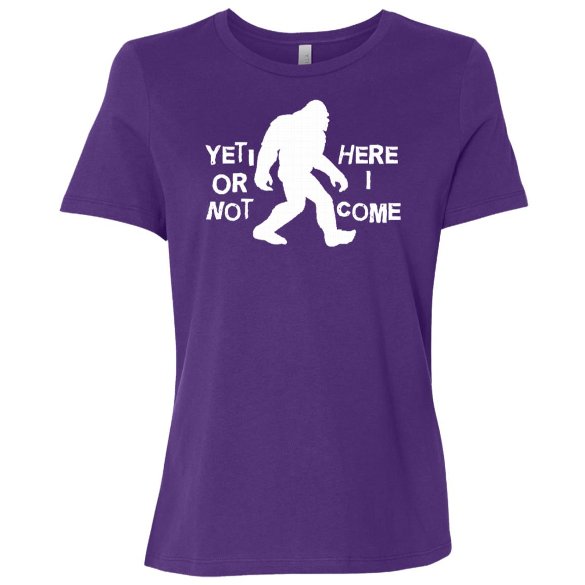 Yeti or Not Here I Come Funny Bigfoot Hunter Gift Long Women Short Sleeve T-Shirt