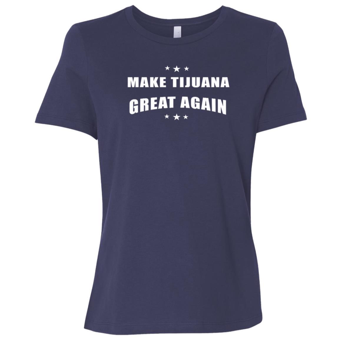 Make Tijuana Mexico Great Again Funny Gift Idea s Women Short Sleeve T-Shirt
