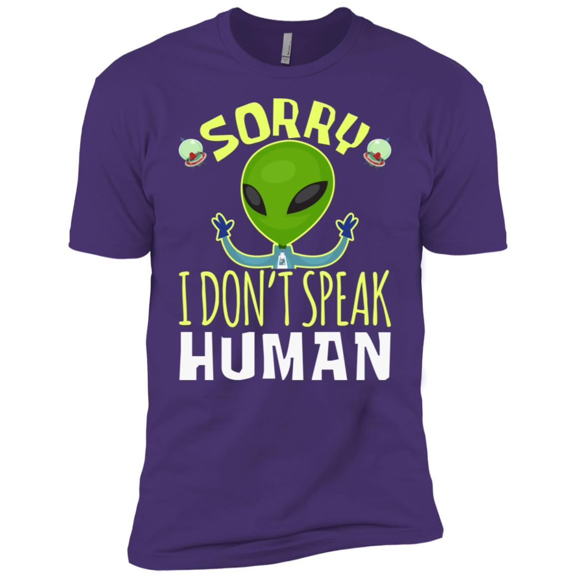 Alien Sorry I Don't Speak Human Quote Gift Men Short Sleeve T-Shirt