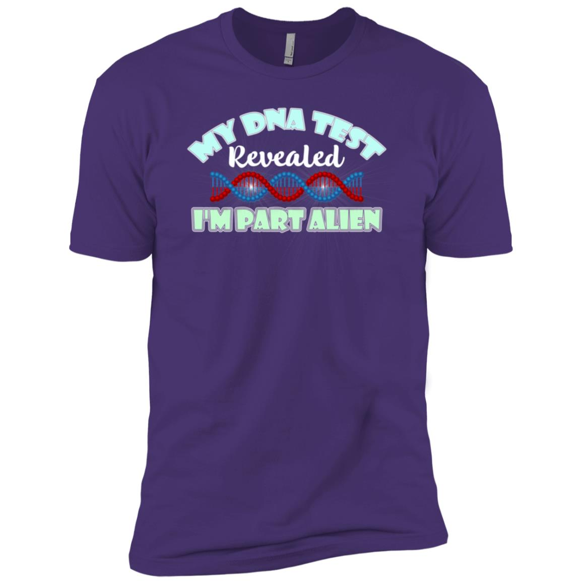 Alien Dna Test My Dna Test Revealed I'm Part Alien Men Short Sleeve T-Shirt