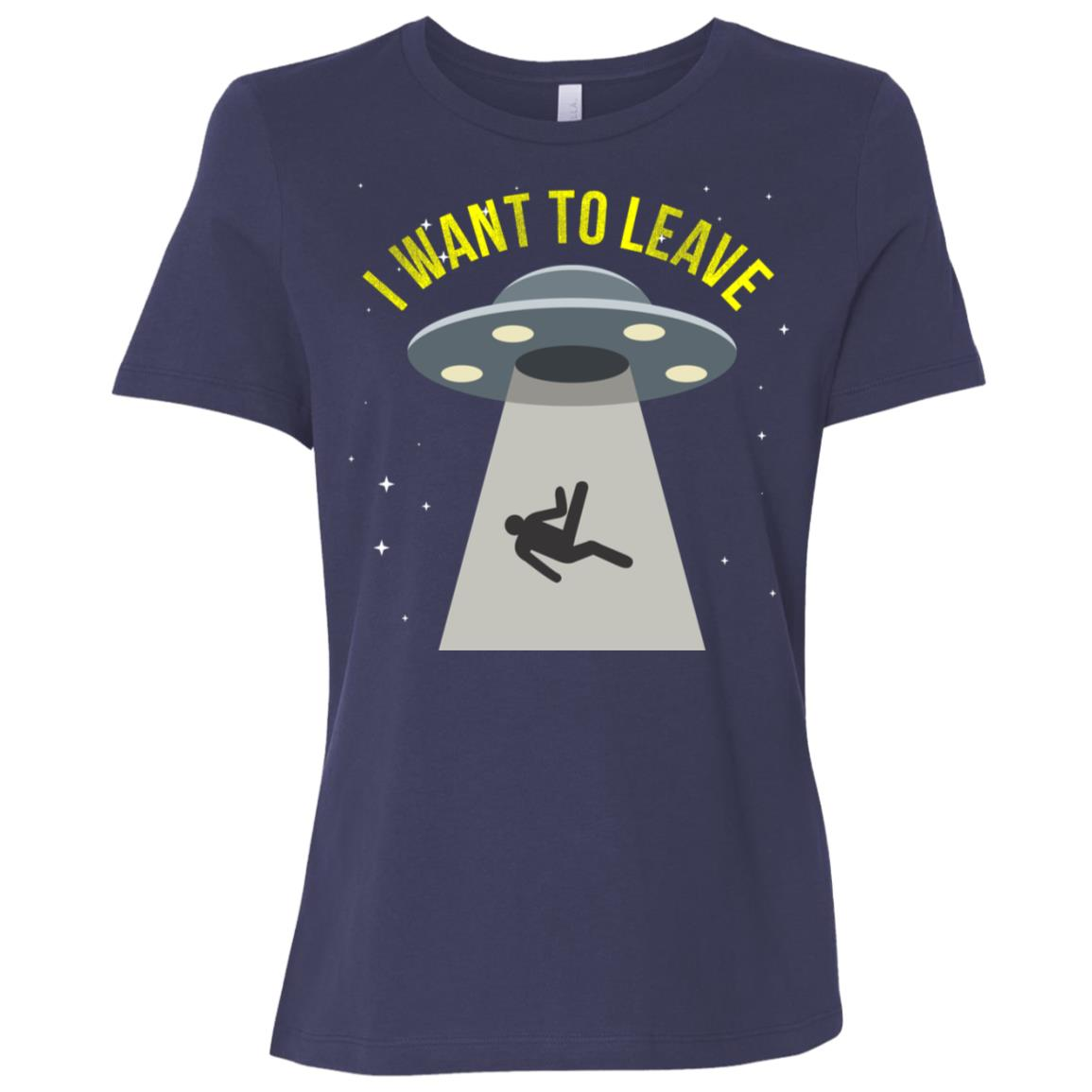 Alien Ls I Want To Leave Galaxy Outer Space Explore Women Short Sleeve T-Shirt