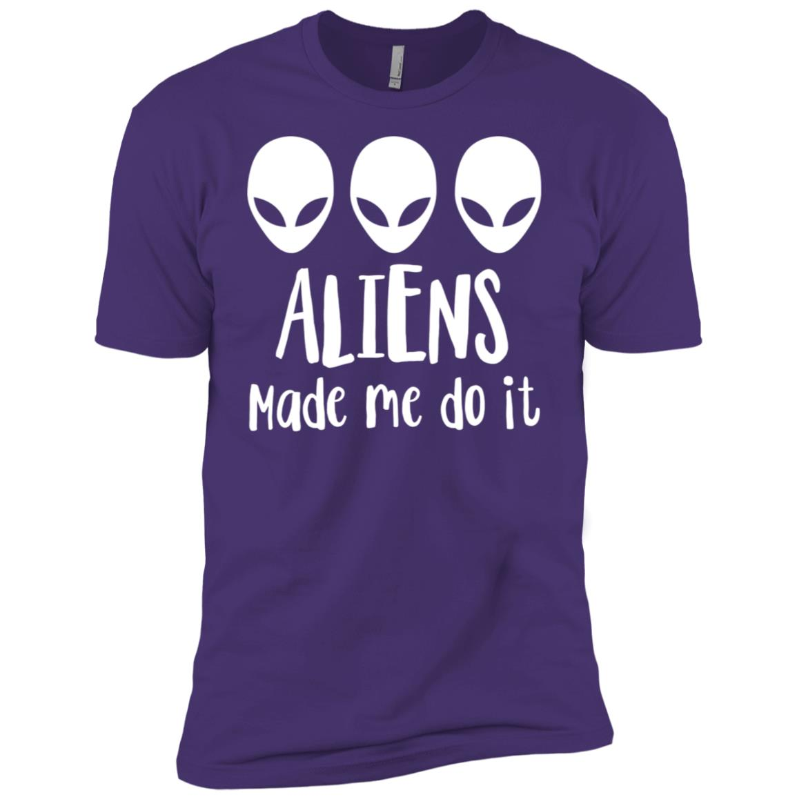Aliens made me do it Space Sarcastic Funny Tee Men Short Sleeve T-Shirt