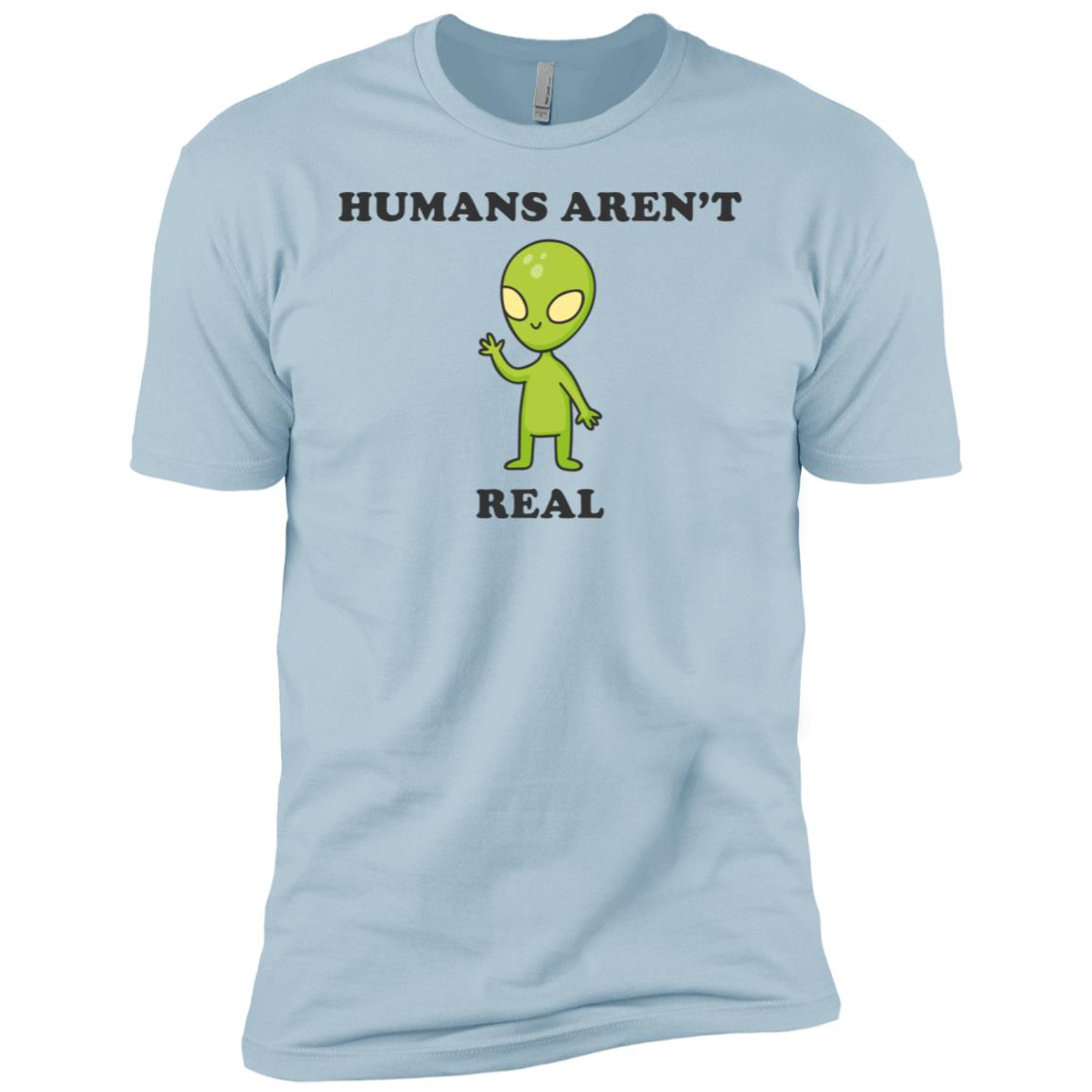 Funny Alien Humans Aren't Real Ufo Gifts Men Short Sleeve T-Shirt