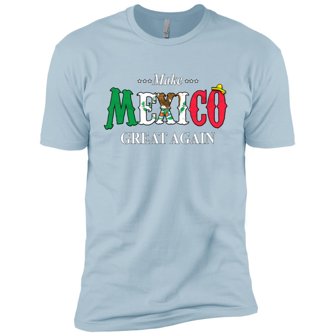 Make Mexico Great Again Funny Gift Idea Men Short Sleeve T-Shirt