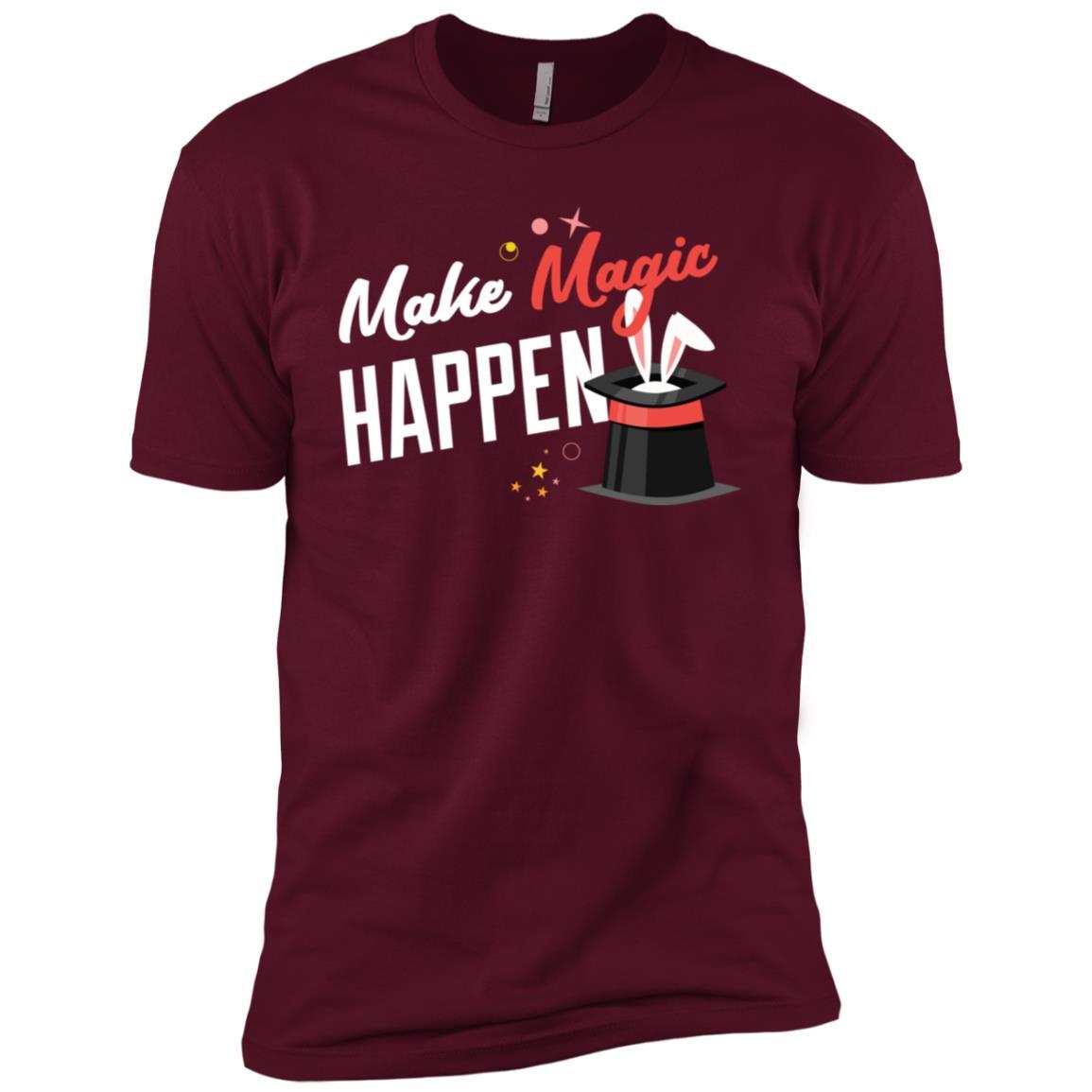 Make Magic Happen Positive Affirmation Gift Men Short Sleeve T-Shirt