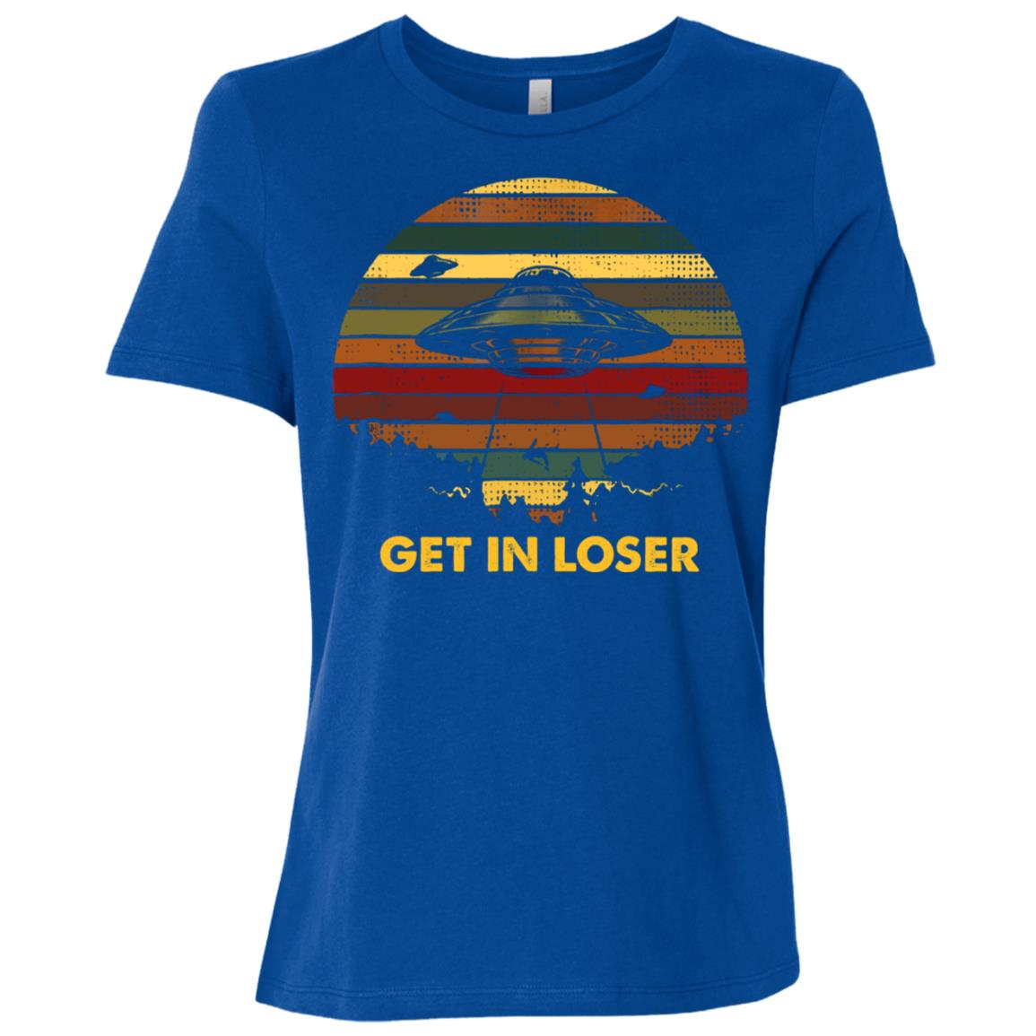 Get In Loser Funny Alien Women Short Sleeve T-Shirt