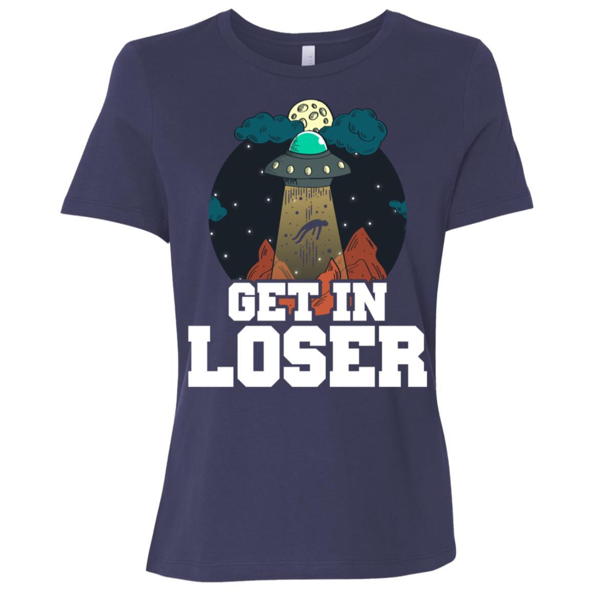 Get In Loser Extraterrestrial Alien Gifts Women Short Sleeve T-Shirt