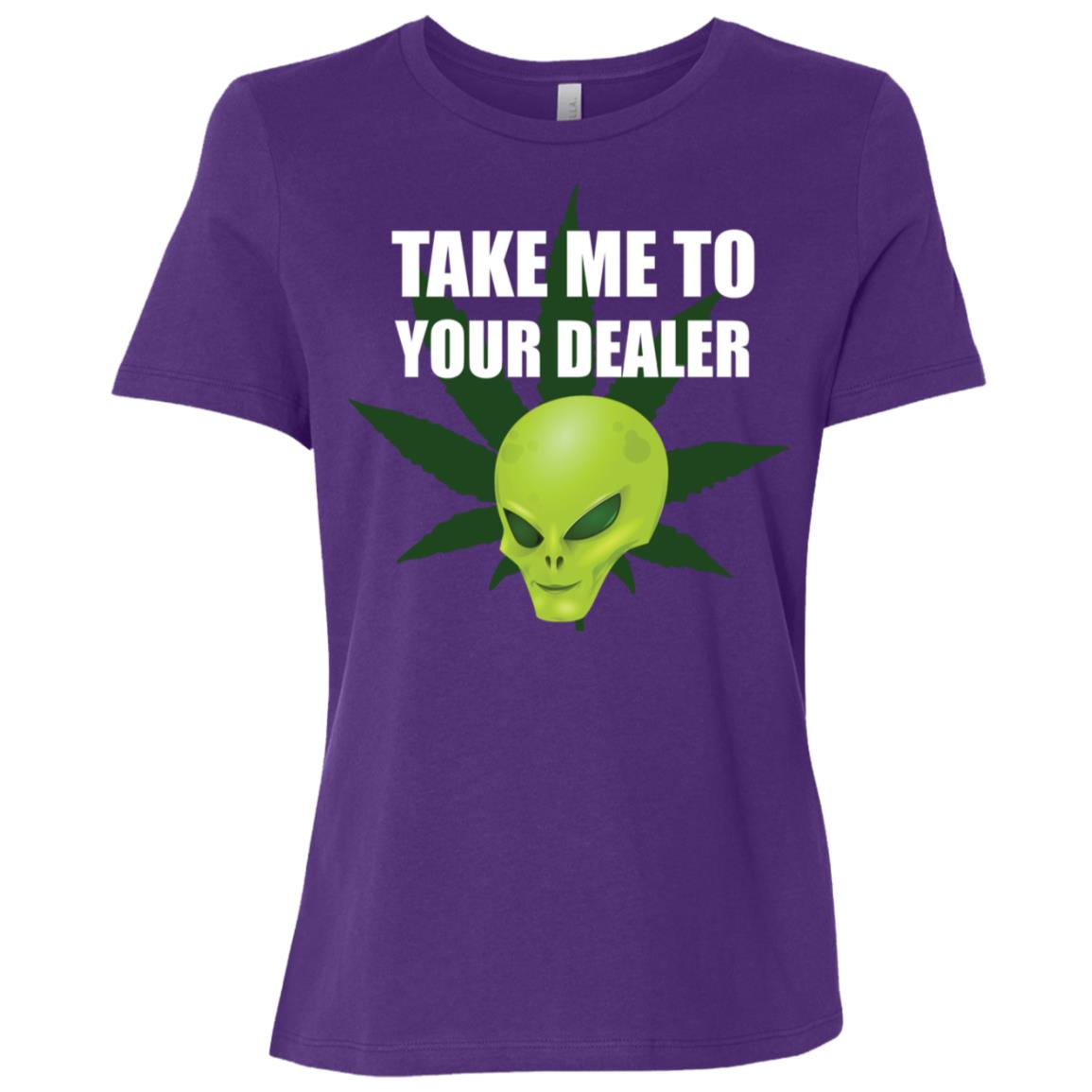 Take Me To Your Dealer Alien Weed gift Women Short Sleeve T-Shirt