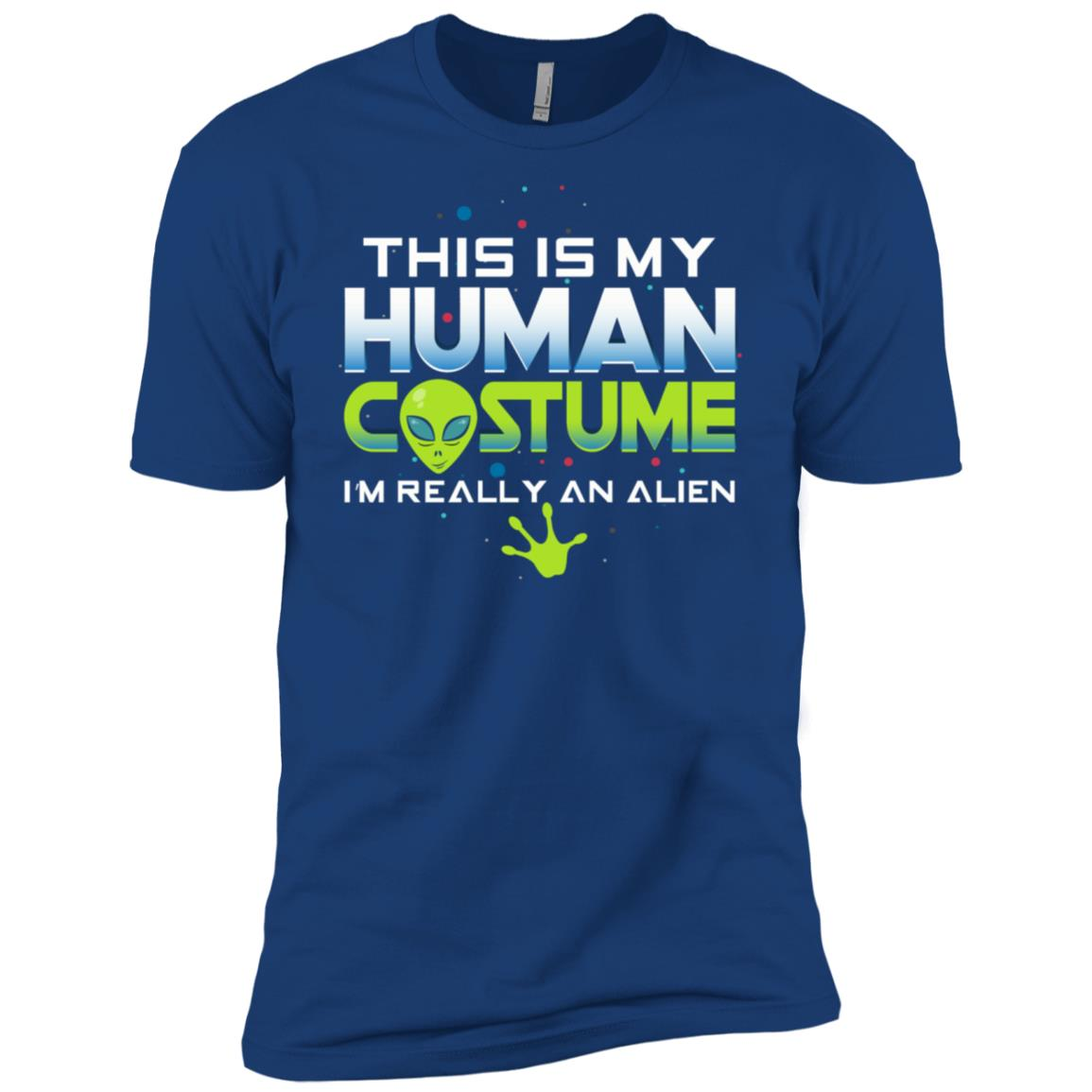 This Is My Human Costume I'm Really An Alien Tee Men Short Sleeve T-Shirt