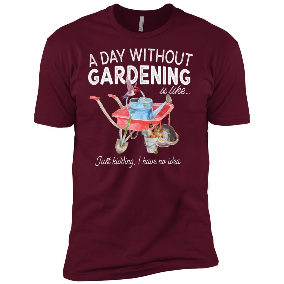 A Day Without Gardening Funny Farming Gardener Gift Men Short Sleeve T-Shirt