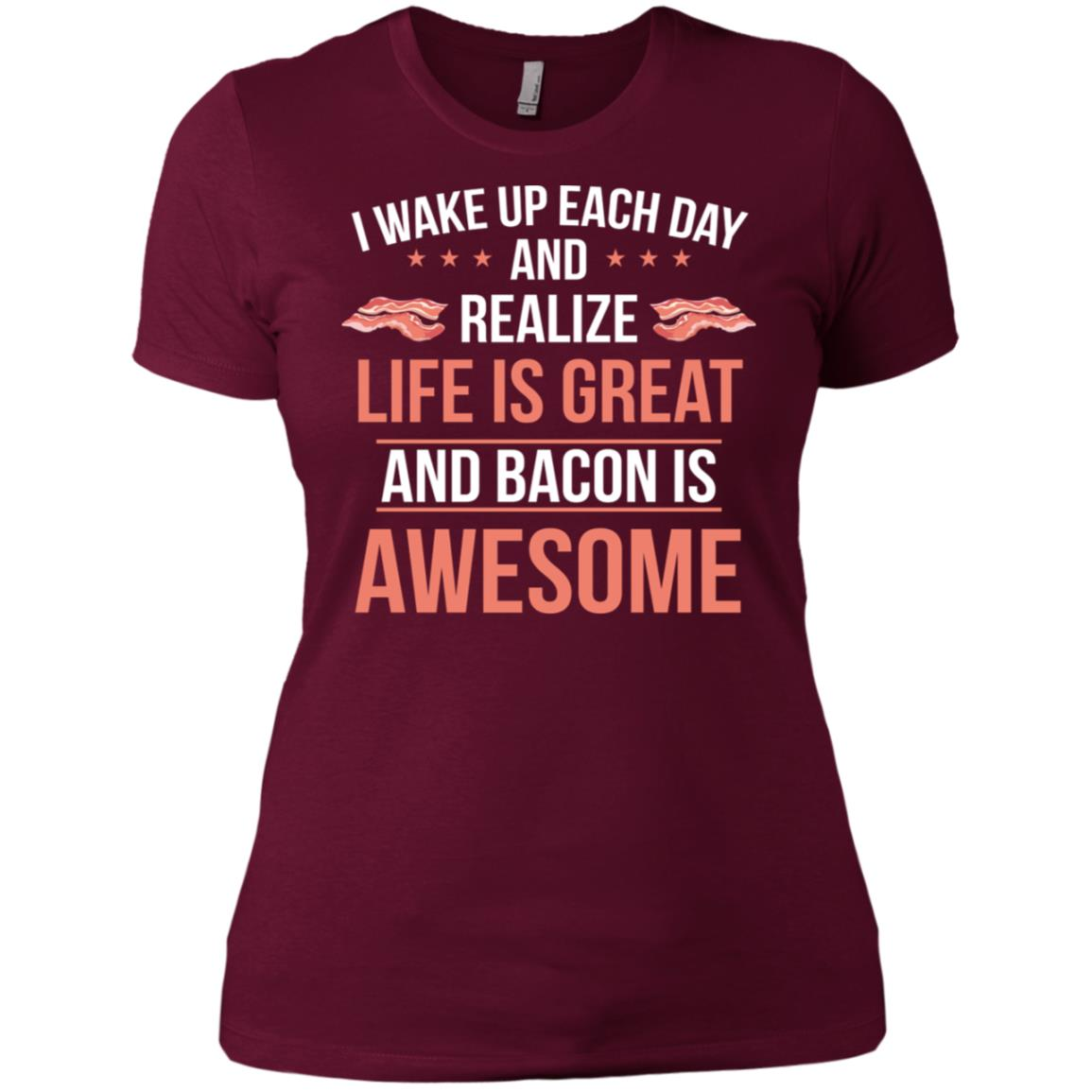 Bacon is Awesome Funny Meat Eater Bacon Lover Women Short Sleeve