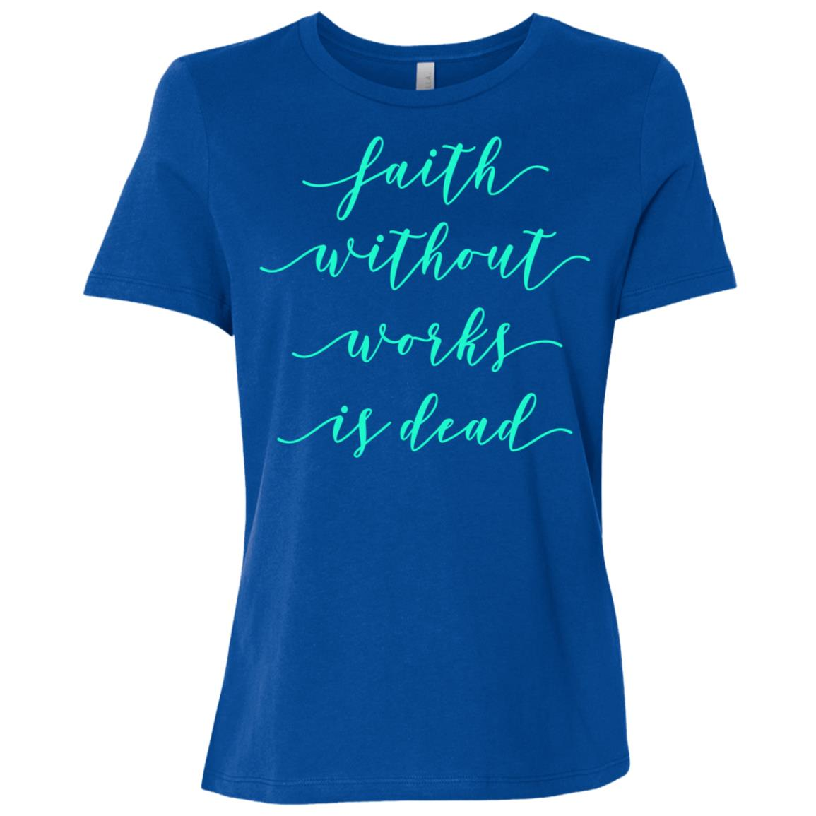 Faith Without Works Is Dead Aa Na Sobriety Fall Tee Women Short Sleeve T-Shirt
