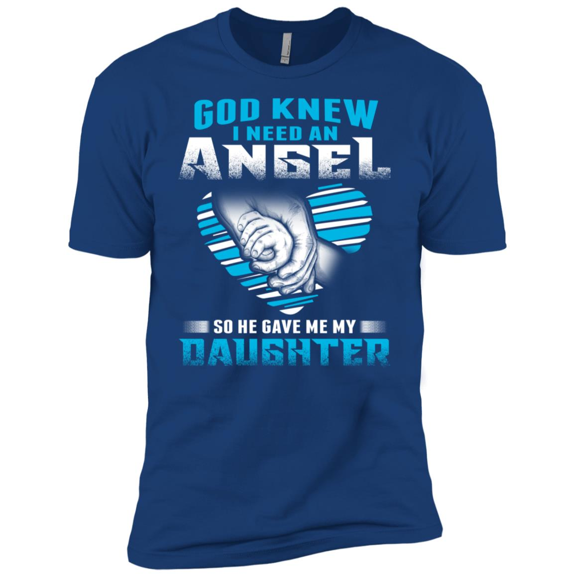 God Knew I Need An Angel So He Gave Me My Daughter Men Short Sleeve T-Shirt
