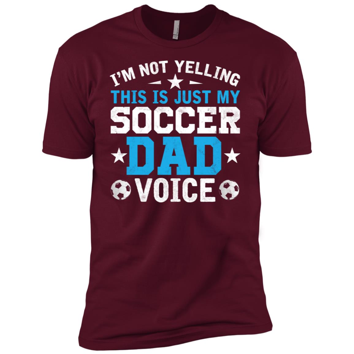 I'm Not Yelling This Is Just My Soccer Dad Voice Men Short Sleeve T-Shirt