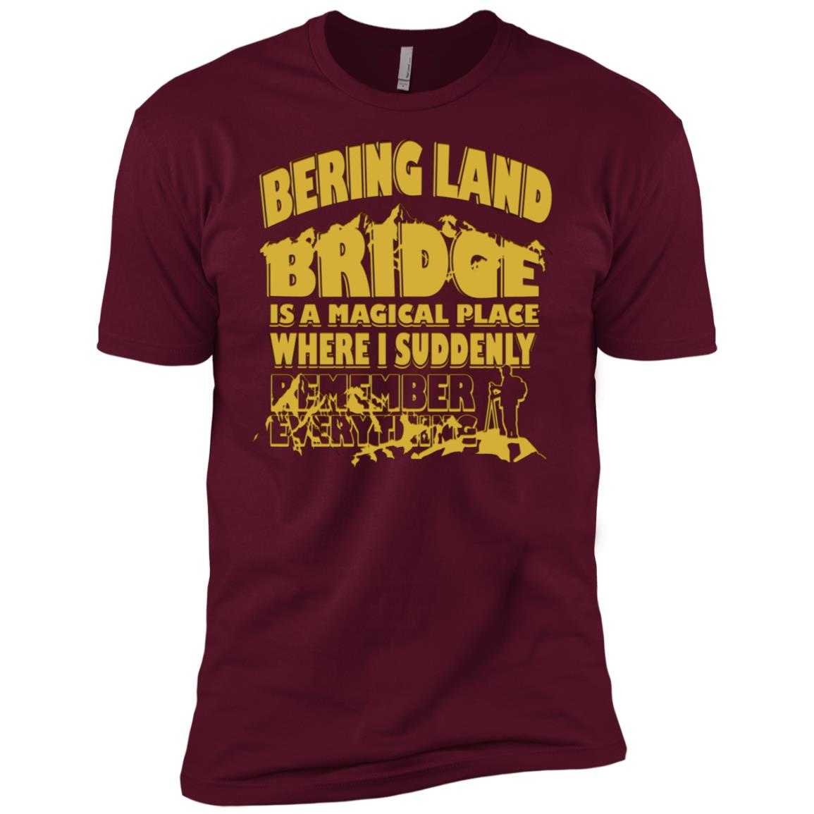 Bering Land Bridge Magical Place Remember Everything -1 Men Short Sleeve