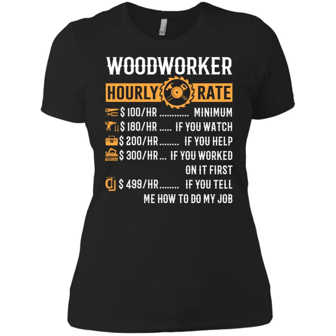 Woodworker Hourly Rate Funny Woodworking Gifts Women Short Sleeve