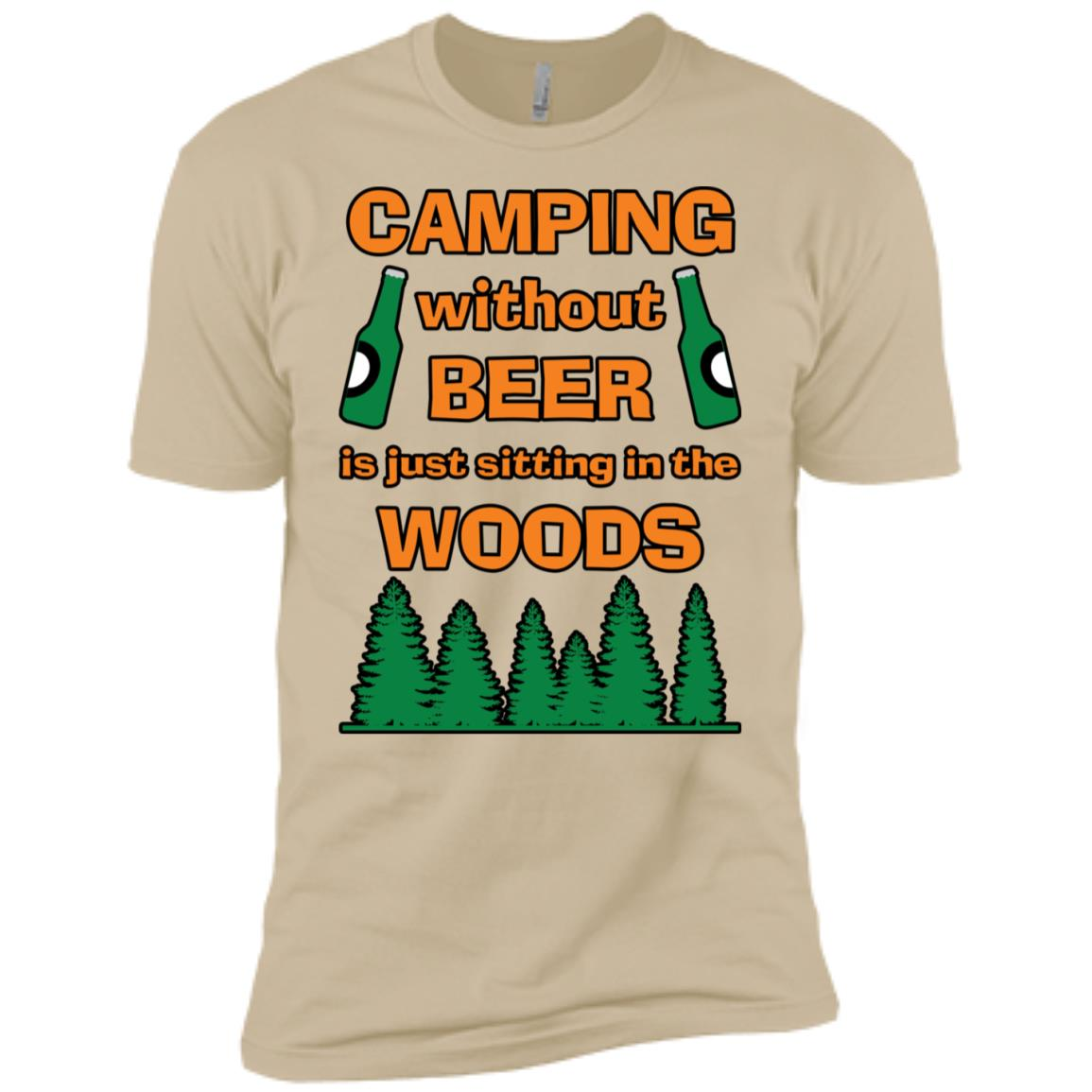 Camping Without Beer Is Just Sitting In The Woods Long Sleev Men Short Sleeve