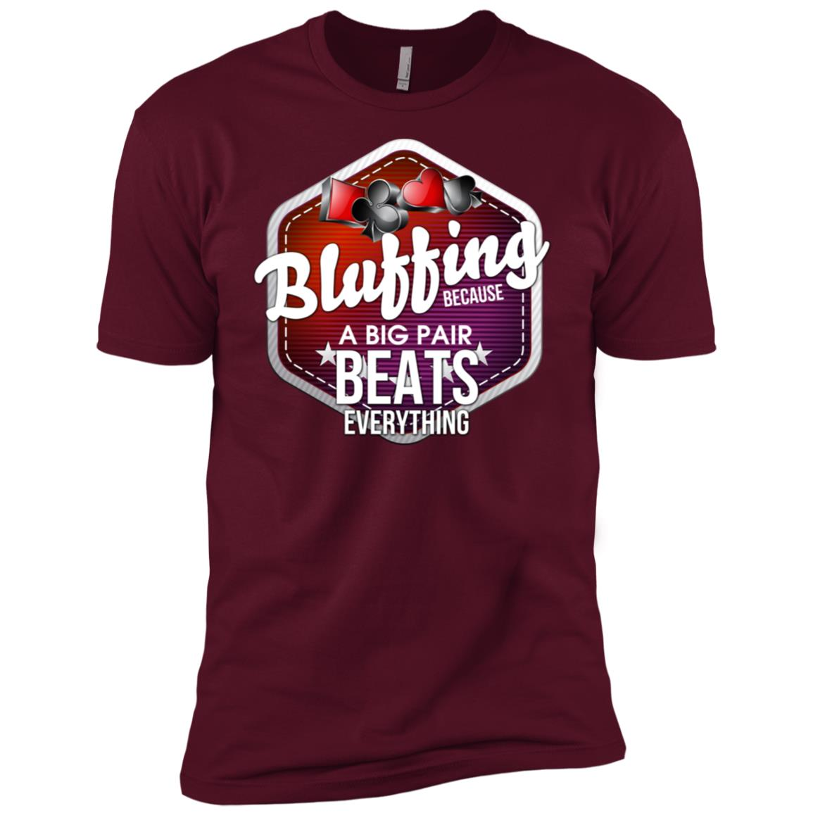 Bluffing A Big Pair Beats Everything Long Sleve Men Short Sleeve