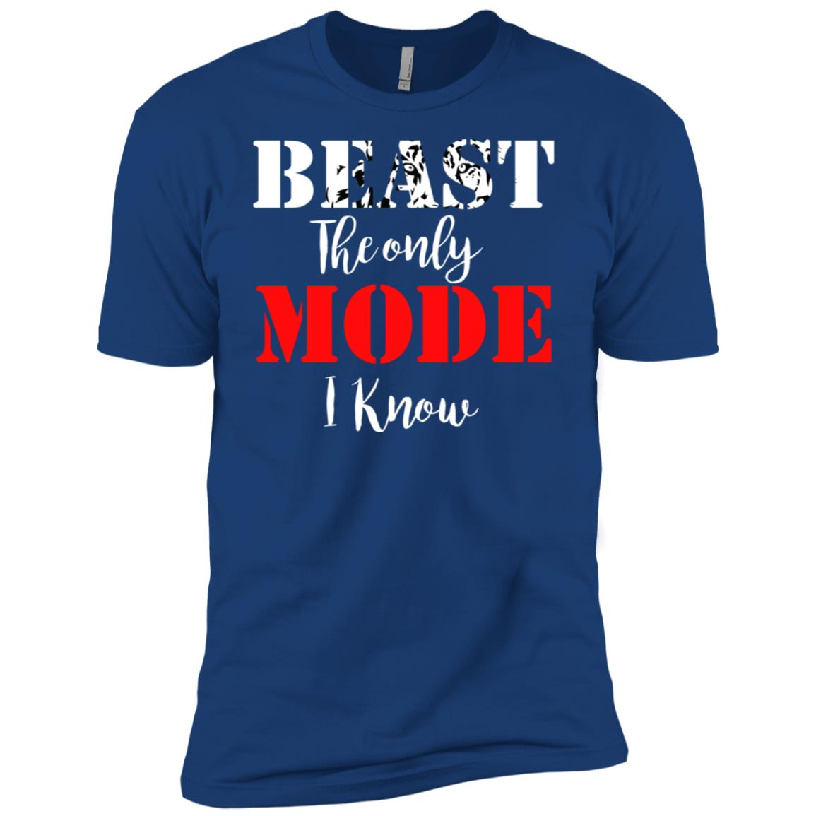 Beast The Only Mode I Know – Beast Savage Workout Animal Gym Men Short Sleeve