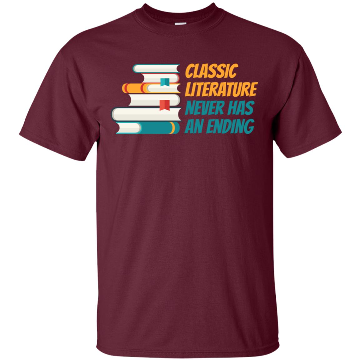 Classic Literature Never Has An Ending Funny Unisex Short Sleeve