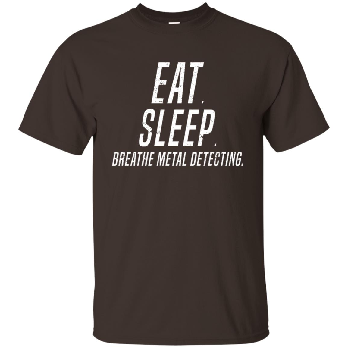 Treasure Hunting Eat. Sleep. Breathe Metal Detecting Unisex Short Sleeve