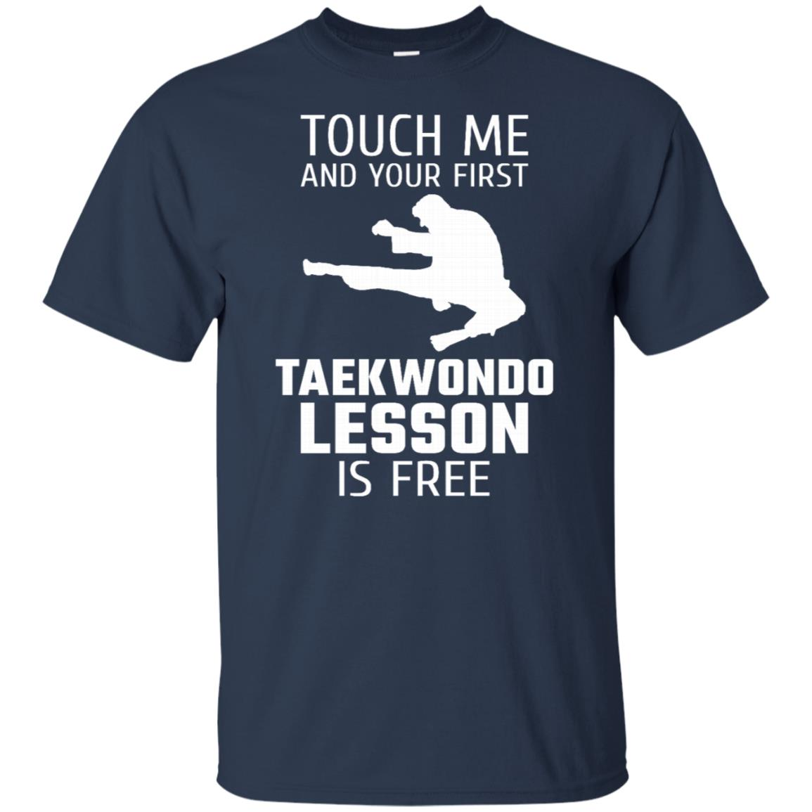 Touch Me And Your First Taekwondo Lesson Is Free Unisex Short Sleeve