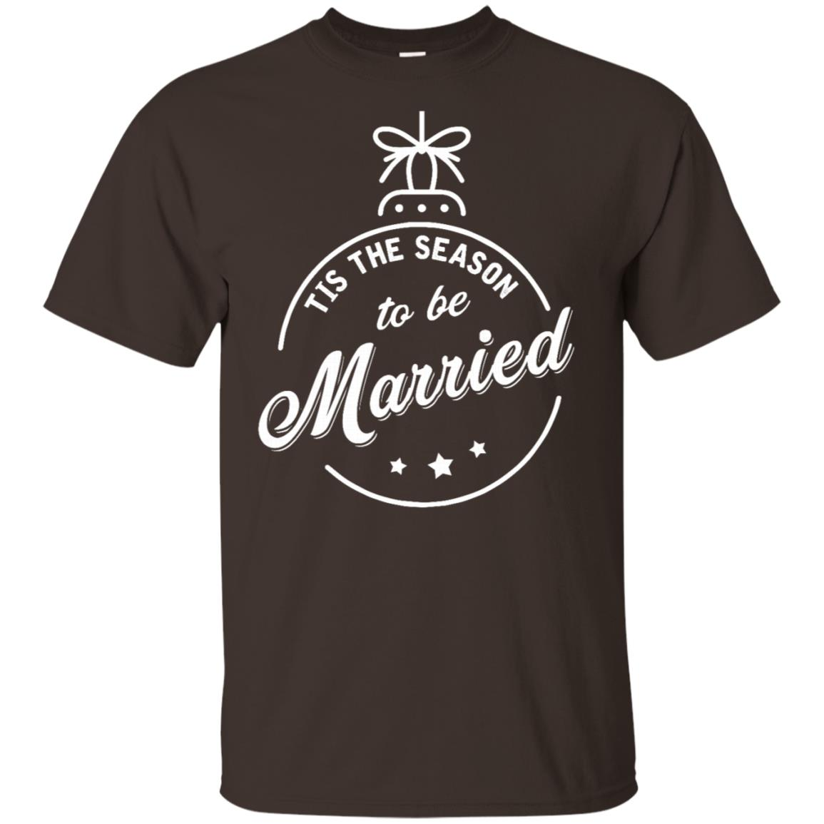 Tis The Season To Be Married Unisex Short Sleeve