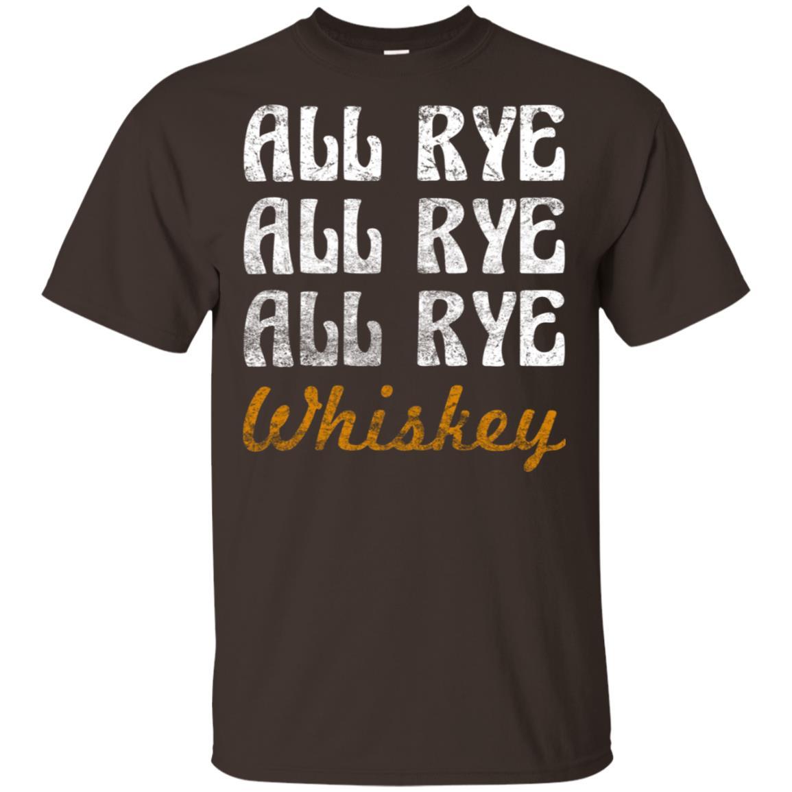 Whiskey, All Rye All Rye All Rye, Whiskey Unisex Short Sleeve