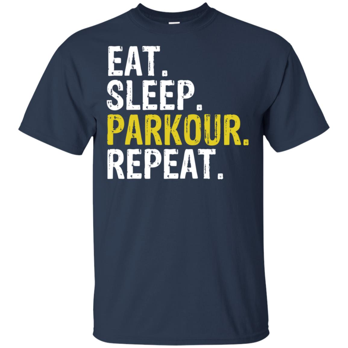 Eat Sleep Parkour Repeat Team Unisex Short Sleeve