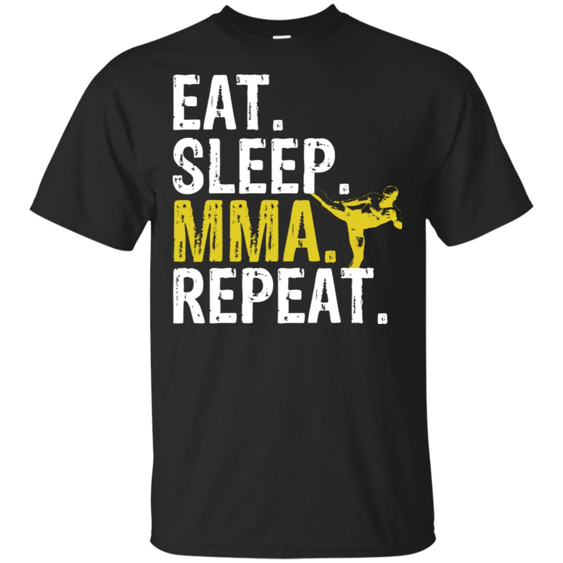 Eat Sleep Mma Repeat Mixed Martial Arts-1 Unisex Short Sleeve