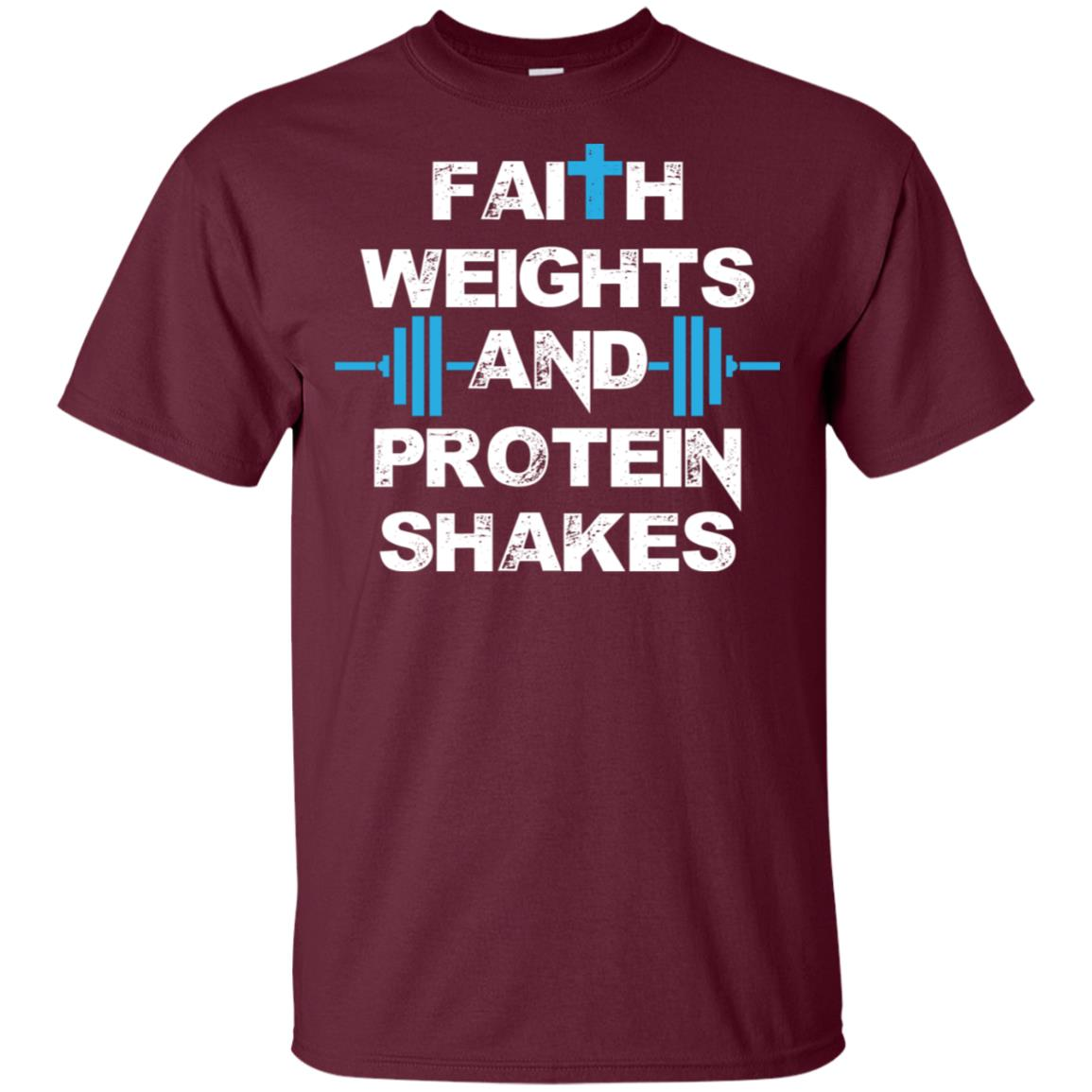 Faith Weights And Protein Shakes Funny Unisex Short Sleeve