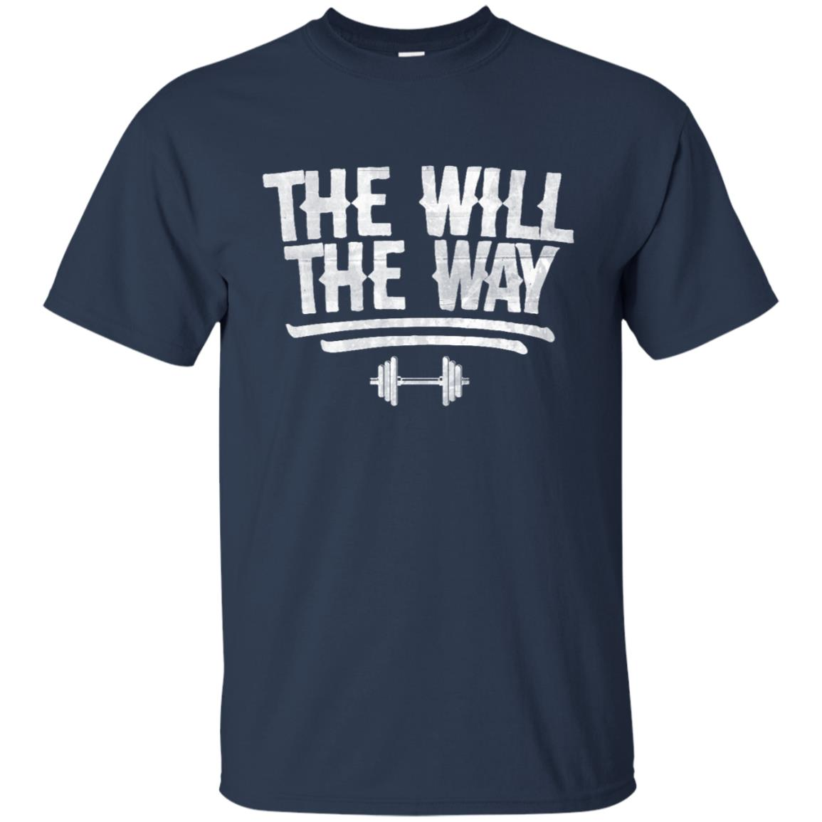 Fitness Motivation The Will The Way Unisex Short Sleeve